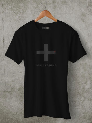 Sober Positive T-Shirt
