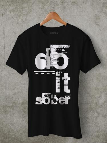 Do It Sober T-Shirt