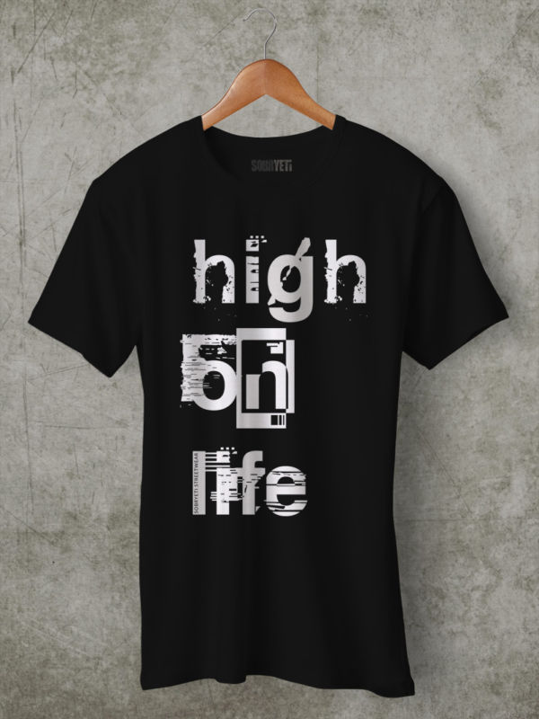 high on life t shirt
