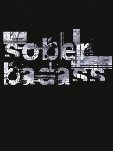 Sober Badass T-Shirt