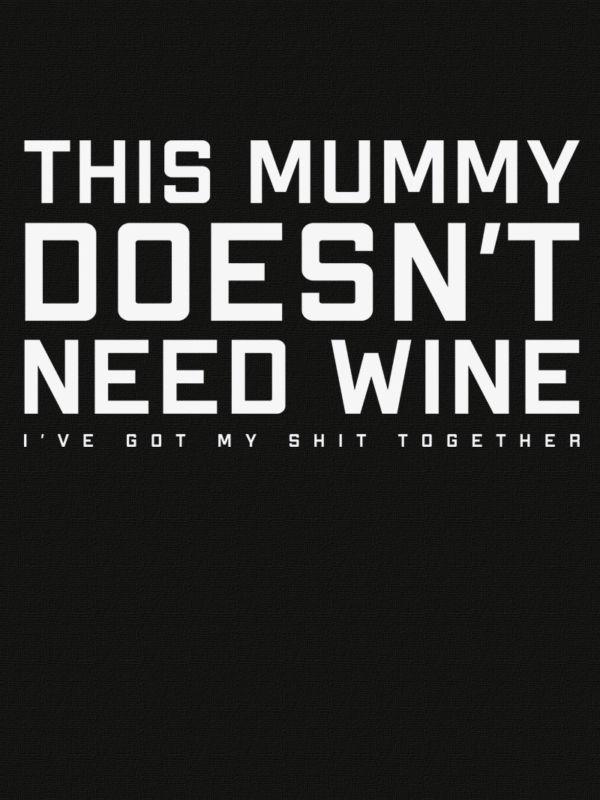 mummy needs wine culture