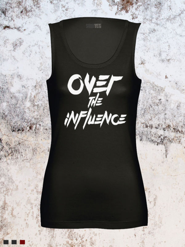 over the influence tank top