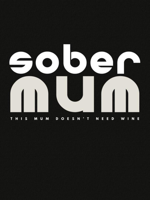 buy sober mum tees